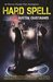 Hard Spell (Supernatural Crimes, #1) by Justin Gustainis