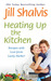Heating Up the Kitchen  Recipes with Love from Lucky Harbor by Jill Shalvis