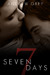 Seven Days by Andrew  Grey