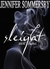 Sleight  Book One of the AVRA-K by Jennifer Sommersby