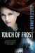 Touch of Frost (Mythos Academy, #1) by Jennifer Estep