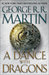 A Dance with Dragons (A Song of Ice and Fire, #5) by George R.R. Martin