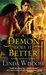 A Demon Does It Better (Demons #2) by Linda Wisdom