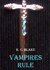 Vampires Rule (The Rule #1) by K.C. Blake
