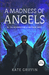 A Madness of Angels (Matthew Swift #1) by Kate Griffin