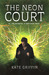 The Neon Court (Matthew Swift #3) by Kate Griffin
