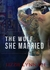 The Wolf She Married by Lizzie Lynn Lee