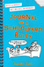 Journal of a Schoolyard Bully  Notes on Noogies, Wet Willies, and Wedgies by Farley Katz
