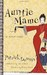 Auntie Mame  An Irreverent Escapade by Patrick Dennis