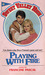 Playing with Fire (Sweet Valley High, #3) by Francine Pascal