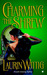 Charming the Shrew (The MacLeods, #1) by Laurin Wittig