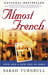 Almost French  Love and a New Life in Paris by Sarah Turnbull