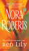 Red Lily (In The Garden, #3) by Nora Roberts