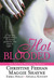 Hot Blooded  (Includes  Carpathians, #14; Midnight, #4; Mageverse, #1) by Christine Feehan