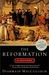 The Reformation  A History by Diarmaid MacCulloch