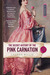 The Secret History of the Pink Carnation (Pink Carnation, #1) by Lauren Willig