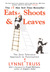 Eats, Shoots  &  Leaves  The Zero Tolerance Approach to Punctuation by Lynne Truss