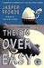 The Big Over Easy (Nursery Crime, #1) by Jasper Fforde