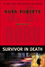 Survivor In Death (In Death, #20) by J.D. Robb