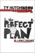 The Perfect Plan by Ty Hutchinson