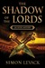 The Shadow Of The Lords (Aztec Murder Mystery, #2) by Simon Levack