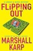 Flipping Out (Lomax & Biggs, #3) by Marshall Karp