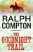 The Goodnight Trail  by Ralph Compton