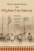 Fifty Miles from Tomorrow A Memoir of Alaska and the Real People by William L. Iggiagruk Hensley