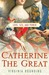 Catherine the Great  Love, Sex, and Power by Virginia Rounding