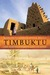 Timbuktu  The Sahara's Fabled City of Gold by Marq de Villiers