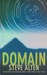 Domain (The Domain Trilogy) by Steve Alten
