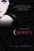 Marked (House of Night, #1) by P.C. Cast