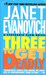 Three to Get Deadly (Stephanie Plum, #3) by Janet Evanovich
