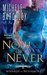 Now or Never (Wizards of Nevermore, #2) by Michele Bardsley