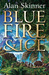 Blue Fire and Ice (Land's Tale, #1)