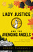 Lady Justice And The Avenging Angels (Lady Justice #4) by Robert Thornhill