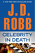 Celebrity in Death (In Death, #34) by J.D. Robb