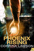 Phoenix Rising (The Phoenix Institute, #1) by Corrina Lawson