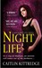 Night Life (Nocturne City, #1) by Caitlin Kittredge