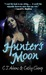 Hunter's Moon (A Tale of the Sazi, #1)