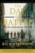 The Day of Battle  The War in Sicily and Italy, 1943-1944 by Rick Atkinson