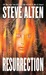 Resurrection (The Domain Trilogy) by Steve Alten