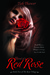 Blood of a Red Rose (The Rose Trilogy #2) by Tish Thawer