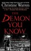 The Demon You Know (The Others, #11) by Christine Warren