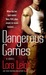 Dangerous Games (Tempting SEALs, #2) by Lora Leigh