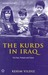 The Kurds in Iraq  The Past, Present and Future by Kerim Yildiz