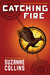 Catching Fire (Hunger Games, #2) by Suzanne Collins