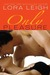 Only Pleasure (Bound Hearts, #10) by Lora Leigh