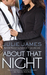 About That Night (FBI, # 3) by Julie James