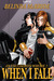When I Fall (An Uncommon Whore, #2) by Belinda McBride